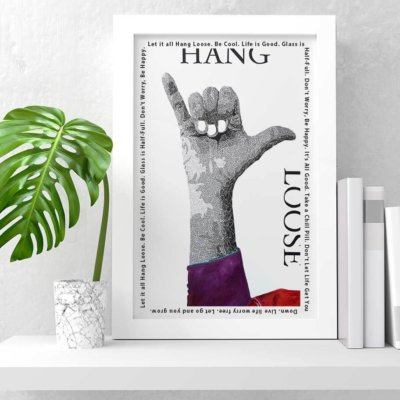 Hang Loose - Susan Clifton Art Prints