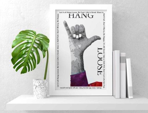 Hang Loose - Susan Clifton Art Prints